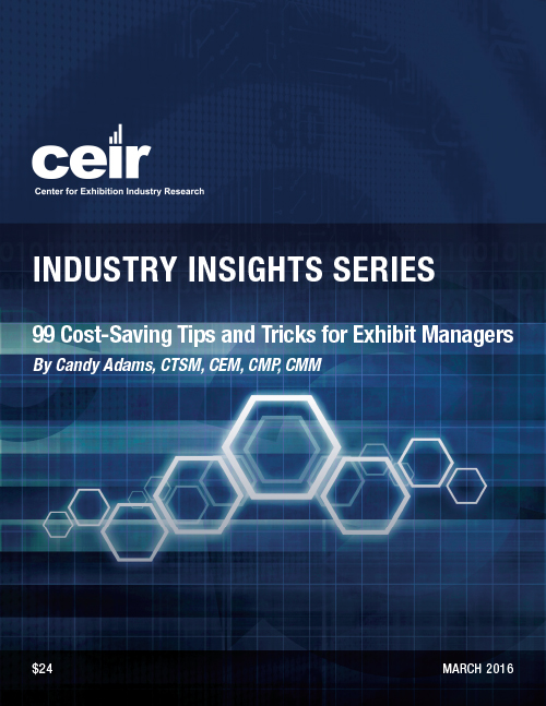 99 Cost-Savings Tips and Tricks for Exhibit Managers