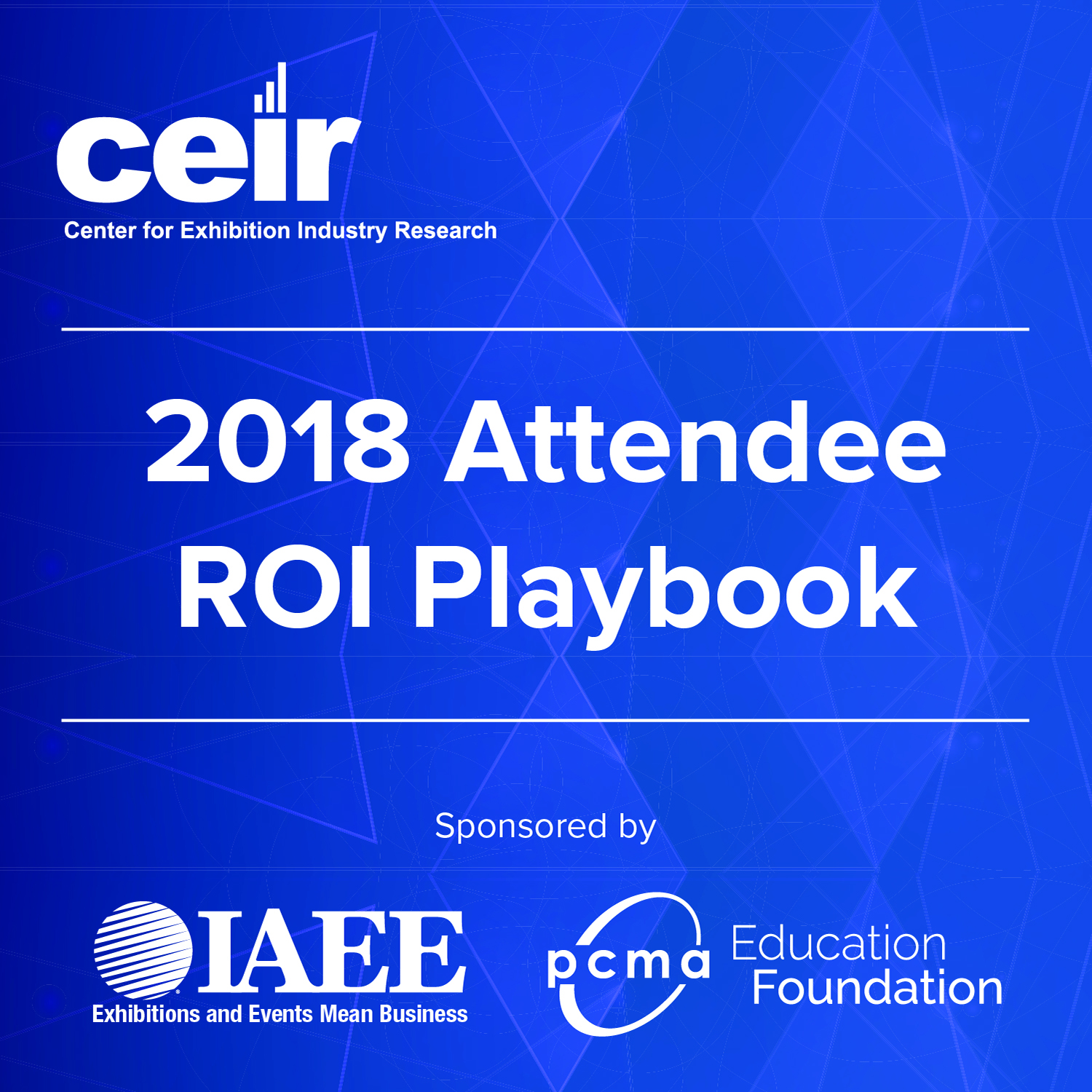 2018 Attendee ROI Playbook: Part 3